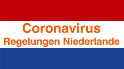 Coronavirus - Regelungen in den Niederlanden - Holland - Reisen nach Holland - Ferienhausurlaub im Familienferienhaus - Schakelvilla #Schakelvilla