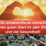 Die schakelvilla.de wünscht einen guten Start im Jahr 2021 und viel Gesundheit